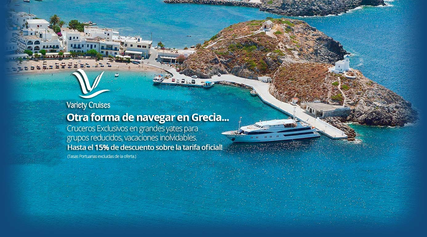 Variety Cruises - Reserva Crucero Islas Griegas Online