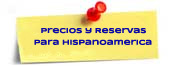 Precios y Reservas para Pasaporte de Hispano América
